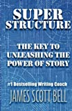 Story loves structure...and so do readers!   Super Structure represents over two decades of research on what makes a novel or screenplay entertaining, commercial, original, and irresistible. Contrary to what some may think, structure is not a nast...