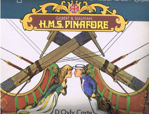 Gilbert & Sullivan H.M. S. Pinafore (Two LP Record Set)