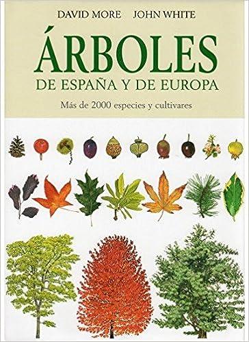 ARBOLES DE ESPAÑA Y DE EUROPA GUIAS DEL NATURALISTA-ARBOLES Y ...
