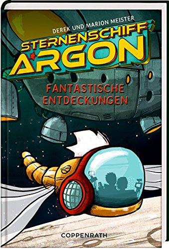 Sternenschiff Argon (Bd. 1): Fantastische Entdeckungen