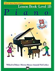 Alfred's Basic Piano Library Lesson Book, Bk 1B: Book and CD (Volume 1)