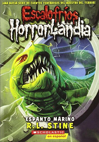 Escalofríos HorrorLandia #2: Espanto marino: (Spanish language edition of Goosebumps HorrorLand #2: Creep from the Deep)