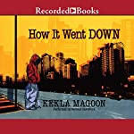 How It Went Down | Kekla Magoon