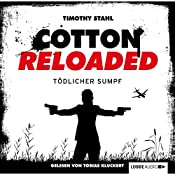 Tödlicher Sumpf (Cotton Reloaded 21) | Timothy Stahl