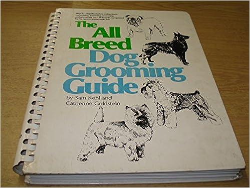 All Breed Dog Grooming Guide Amazon Co Uk Sam Kohl Catherine