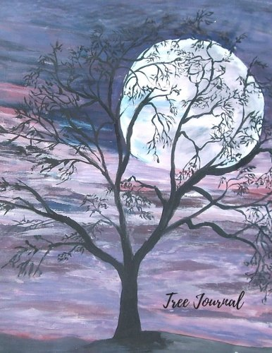 Read Online Tree Journal: Large 8.5 by 11 Blank, Empty, Unlined, Unruled Paper Notebook To Write In For Men, Women, Girls, Boys, Kids & Adults. Writing Book Pad With 150  Pages (Blank Journals) (Volume 14) ebook