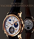 The Secrets of Vacheron Constantin: 250 Years of History