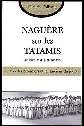 Télécharger en ligne Naguère sur les tatamis pdf