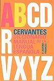 Cervantes Diccionario Manual de la Lengua Espanola, Tomo II