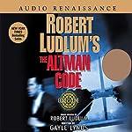 Robert Ludlum's The Altman Code: A Covert-One Novel | Robert Ludlum,Gayle Lynds