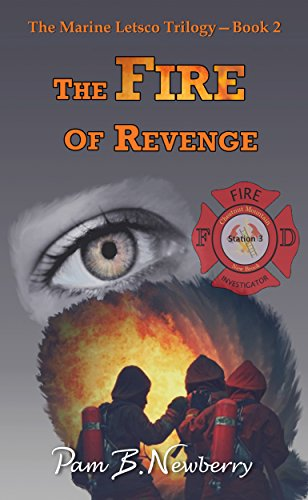 The Fire of Revenge (The Marine Letsco Trilogy Book 2)