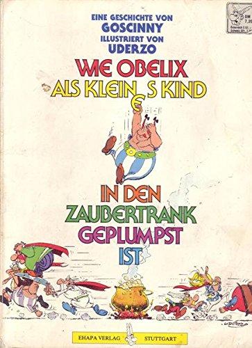 Asterix: Wie Obelix als kleines Kind in den Zaubertrank geplumpst ist KT