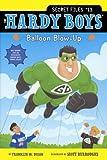 Balloon Blow-Up, Franklin W. Dixon, 0606323287