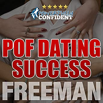 POF Dating Success: How to Stand Out on Plenty of Fish (Audio
