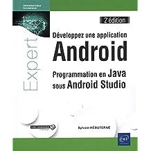 Développez une application Android : Programmation en Java sous