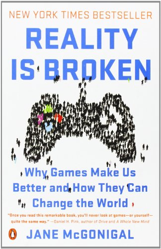 Reality-Is-Broken-Why-Games-Make-Us-Better-and-How-They-Can-Change-the-World