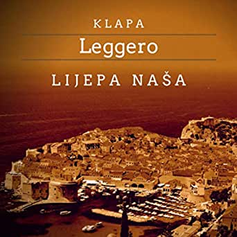 Otiš O Je Otac Moj Polako By Klapa Leggero On Amazon Music Amazon Com