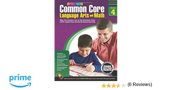 Common Core Language Arts and Math, Grade 4 (Spectrum): Spectrum ...