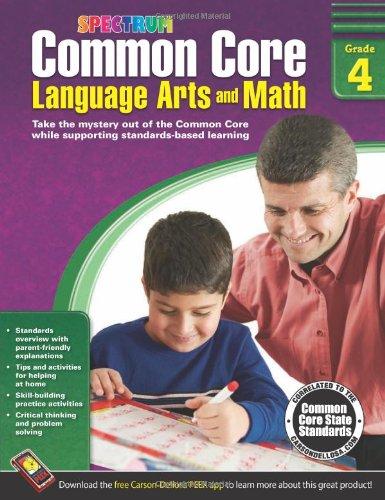 Common Core Language Arts and Math, Grade 4 (Spectrum): Spectrum ...