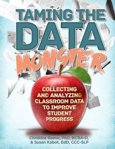 Taming the Data Monster by Christine Reeve (2015-10-26)