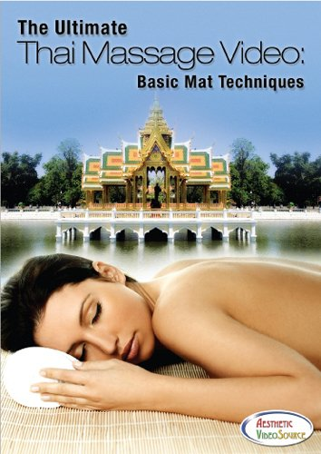 The Ultimate Thai Massage Video Basic Mat Techniques for Professional Massage Therapists Learn the Benefits of Therapeutic Thai Massage Instructional DVD for Thai Yoga Massage Training Thai Massage Healing Classes Thai Mat Massage Continuing Ed ()