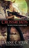 Crossroads (Anna Strong Chronicles, Book 7)