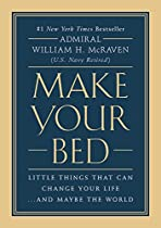 READ Make Your Bed: Little Things That Can Change Your Life...And Maybe the World T.X.T