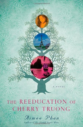 Download The Reeducation of Cherry Truong: A Novel PDF