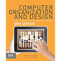 Computer Organization and Design ARM Edition: The Hardware Software Interface (ISSN)