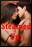 img - for Steamed Up! Five Explicit Erotica Stories book / textbook / text book