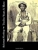 Twelve Years a Slave, Solomon Northup, 150231052X