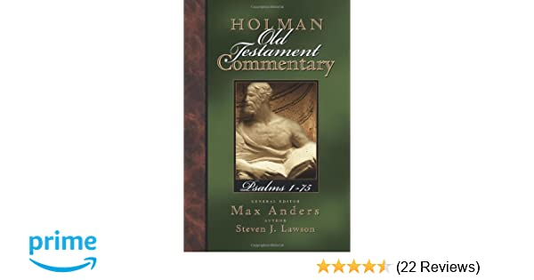 Holman old testament commentary psalms steven lawson max anders holman old testament commentary psalms steven lawson max anders 9780805494716 amazon books fandeluxe Image collections
