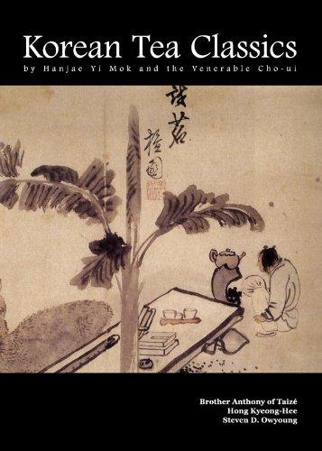 Download Korean Tea Classics by Hanjae Yi Mok and the Venerable Cho-ui ebook