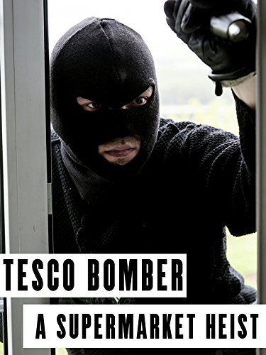 tesco-bomber-a-supermarket-heist