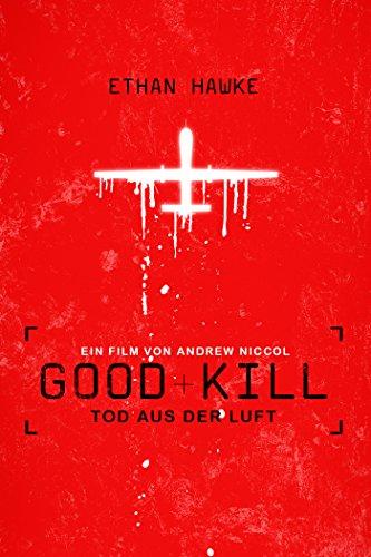 Good Kill - Tod aus der Luft Film