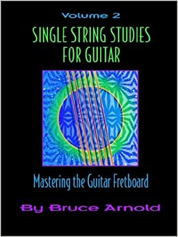 Book Single String Studies for Guitar Volume Two: Vol 2 by Bruce Arnold (2001-04-01)