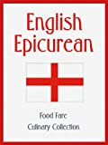 English Epicurean (Food Fare Culinary Collection)