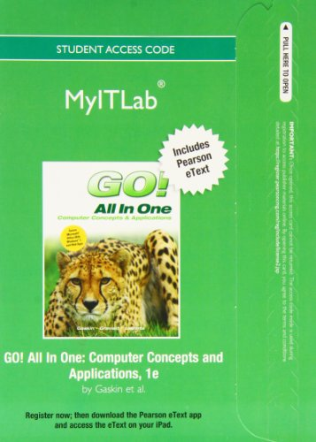 myitlab with Pearson eText -- Access Card -- for Go! All in One: Computer Concepts and Applications