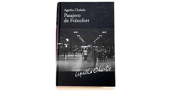 Pasajero para Francfort: Amazon.es: Agatha CHRISTIE: Libros