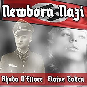Newborn Nazi Audiobook