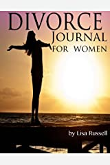 Divorce Journal for Women: A journal and handbook for starting over Paperback