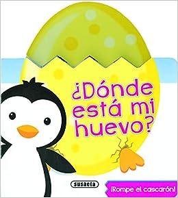 Pingüino (¿Dónde está mi huevo?): Amazon.es: Susaeta, Equipo, Sagar, Lindsey: Libros