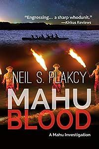 Mahu Blood: A Mahu Investigation (Mahu Investigations Book 6)