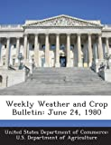 Weekly Weather and Crop Bulletin, , 1288654871