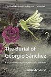 The Burial of Georgio Sánchez, Mike de Sousa, 1469940671