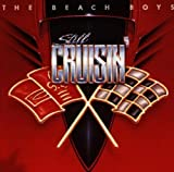 Still Cruisin by Beach Boys (1989) Audio CD