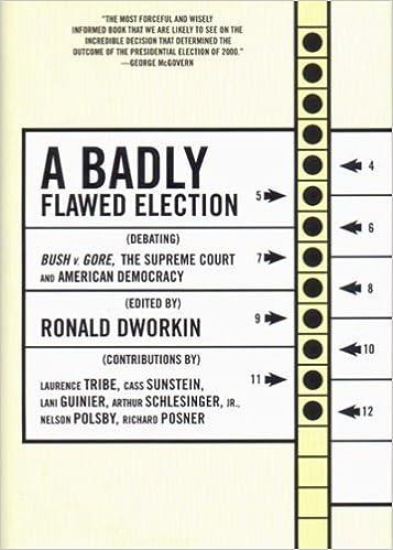 A Badly Flawed Election: Debating Bush V. Gore, the Supreme Court ...