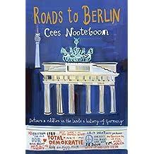 Roads to Berlin