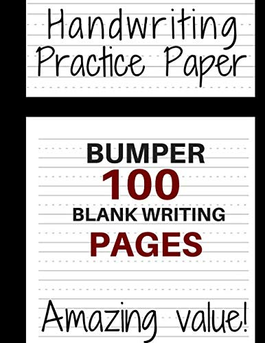 Handwriting Practice Paper: Bumper 100-Page Dotted Line Notebook (Handwriting Practice Paper Notebook  Blank Handwriting Practice Books For Kids): 8.5 x 11inches- 100 page
