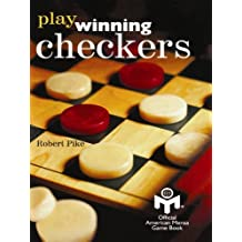 Play Winning Checkers: Official Mensa Game Book (w/registered Icon/trademark as shown on the front cover) (Play Winning Checkers/Draughts 1)